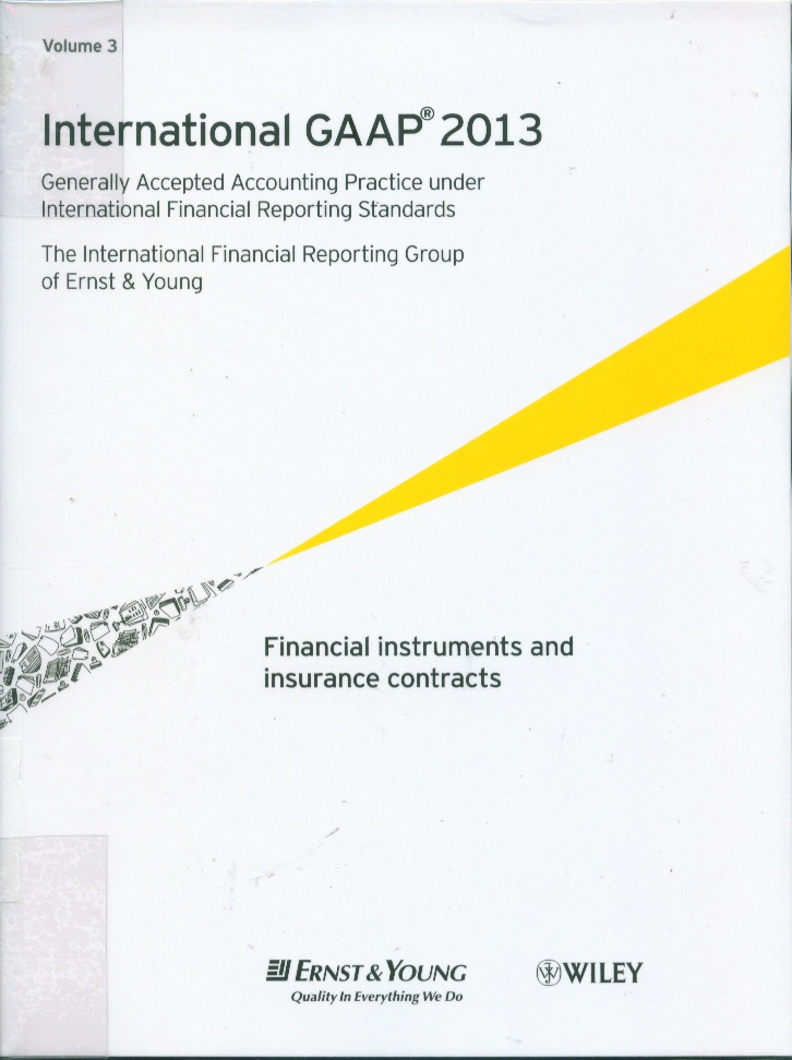 International GAAP 2013 :Generally accepted accounting practice under International Financial Reporting Standards(IFRS)