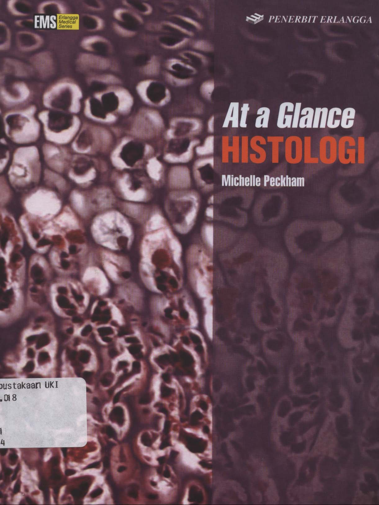 [Histology at a Glance. Bhs. Indonesia]