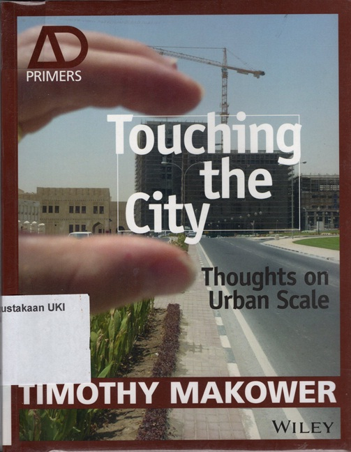 Touching the City : thoughts on urban scale