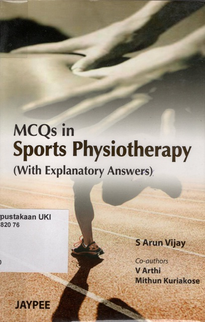 MCQs in Sports Physiotherapy (with explanatory answers)