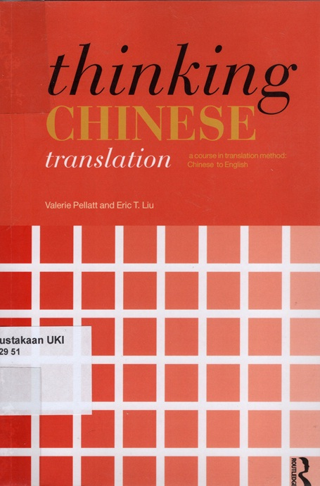 Thinking Chinese Translation : a course in translation method chinese to english