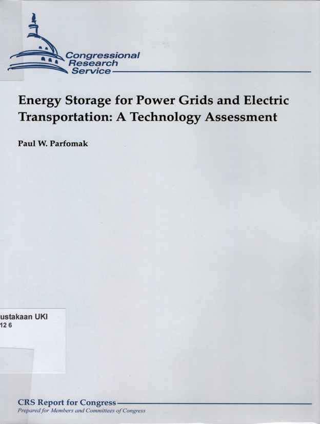 Energy Storage for Power Grids and Electric Transportation : a technology assessment