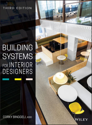Building Systems for Interior Designers, 3rd Ed