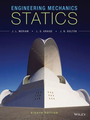 Engineering Mechanics Statics, Eighth Edition.