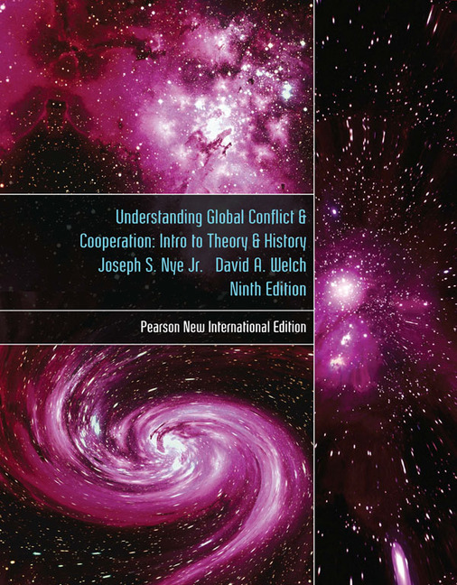 Understanding Global Conflict & Cooperation : intro to theory & history, 9th Ed.