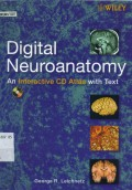 Digital neuroanatomy an interactive CD atlas with text