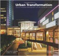Urban Transformation : Transit oriented development and the sustainable city