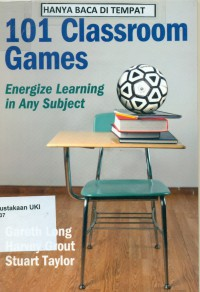 Image of [One hundred and one] 101 Classroom Games : energize learning in any subject