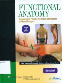 Image of Functional anatomy : musculoskeletal anatomy, kinesiology, and palpation for manual therapists