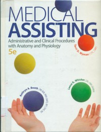 Image of Medical Assisting : administrative and clinical procedures with anatomy and physiology
