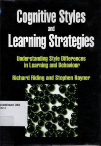 Image of Cognitive Styles and Learning Strategies : understanding style differences in learning and behaviour