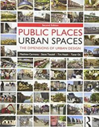 Image of Public Places - Urban Spaces : the dimensions of urban design, Second Edition